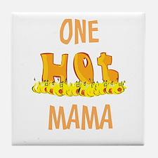 One Hot MAMA Tile Coaster