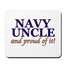 Navy Uncle & proud of it! Mousepad