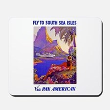 Fly to the South Seas Mousepad