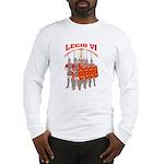 Legio VI 2006 Stuff Long Sleeve T-Shirt