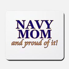 Navy Mom & proud of it! Mousepad