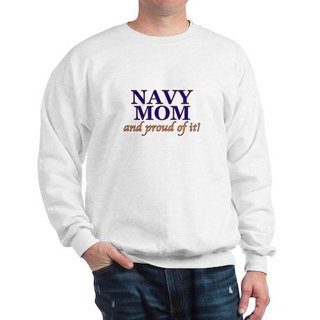 Navy Mom & proud of it! Sweatshirt