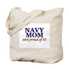 Navy Mom & proud of it! Tote Bag