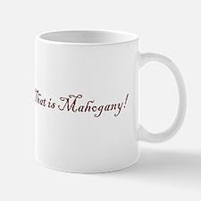 That is Mahogany Mug