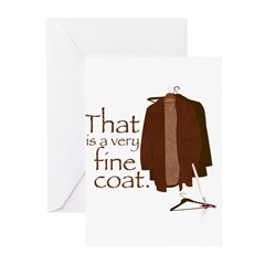 That is a very fine coat Greeting Cards (Pk of 10)