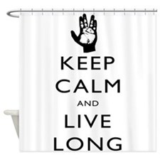 Keep Calm and Live Long Black Shower Curtain