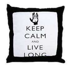 Keep Calm and Live Long Black Throw Pillow