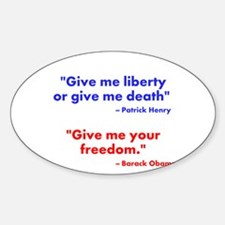 Give Me Your Freedom Decal