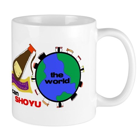 I Can Shoyu The World Mug Mugs
