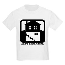 Dad's down there. Kids T-Shirt