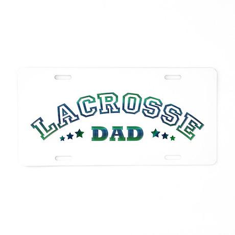 Lacrosse Dad Aluminum License Plate