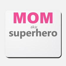 Superhero Mom Mousepad
