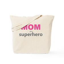 Superhero Mom Tote Bag