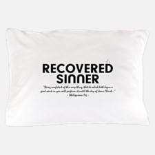 Recovered Sinner Pillow Case