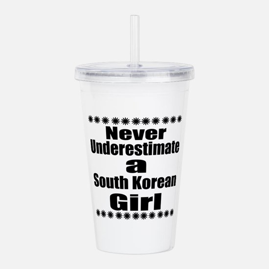 Never Underestimate A Acrylic Double-wall Tumbler