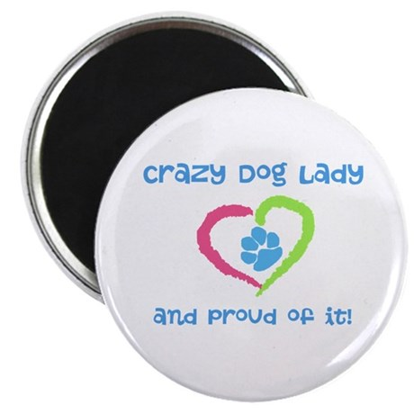 Crazy Dog Lady Magnet