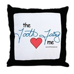 Tooth Fairy Loves Me Pillow