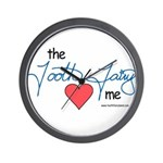The Tooth Fairy Loves me Wall Clock