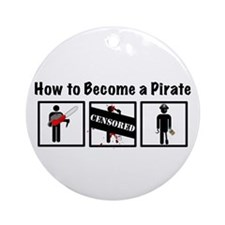 How to Become a Pirate Ornament (Round)