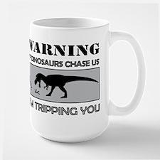 If Dinosaurs Chase Us Mug