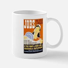Jobs For Girls WPA Poster Mug