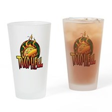 Taco Hell Drinking Glass