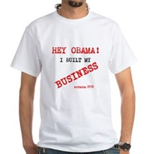 Hey obama I bulit my business Shirt