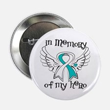 "In Memory Cervical Cancer 2.25"" Button (10 pack)"