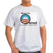 Obama-owned-by-Goldman-3 T-Shirt
