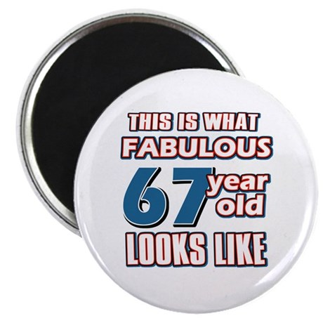 """Cool 67 year old birthday designs 2.25"""" Magnet (10"""