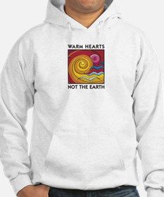 Warm Hearts, Not the Earth Jumper Hoody