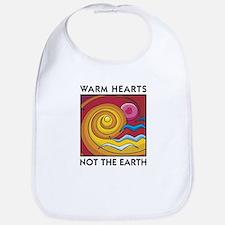 Warm Hearts, Not the Earth Bib