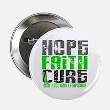 """Hope Faith Cure NH Lymphoma 2.25"""" Button"""