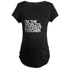 I'm The Goodest Teecher T-Shirt
