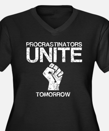 Procrastinators Unite! Women's Plus Size V-Neck Da