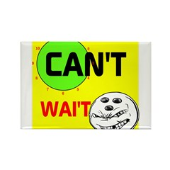 OYOOS Can't Wait Bowling design Rectangle Magnet (