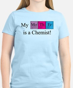 My Mother is a Chemist T-Shirt