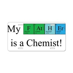 My Father is a Chemist Aluminum License Plate