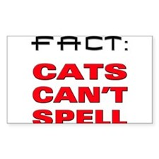Fact Cats Cant Spell Decal