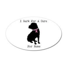 Shar Pei Personalizable I Bark For A Cure 22x14 Ov