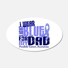I Wear Light Blue 6.4 Prostate Cancer 22x14 Oval W