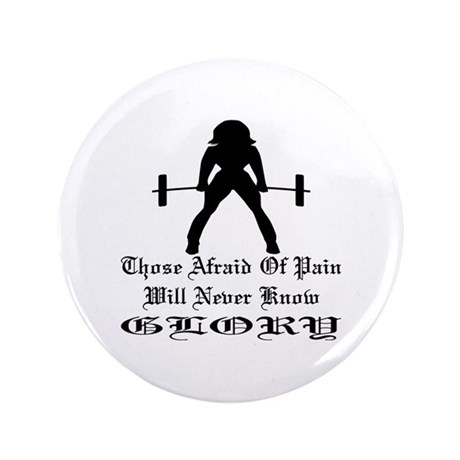 "Those Afraid Of Pain 3.5"" Button (100 pack)"