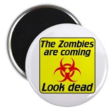 """The Zombies are coming 2.25"""" Magnet (10 pack)"""