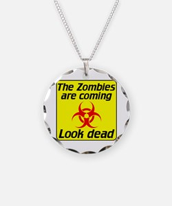 The Zombies are coming Necklace