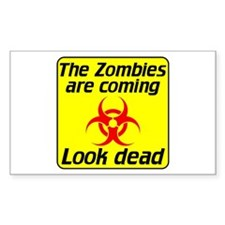 The Zombies are coming Decal