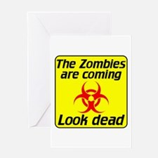 The Zombies are coming Greeting Card