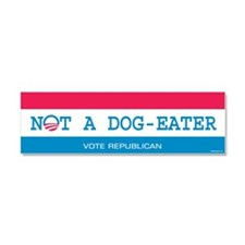 Not a Dog Eater Car Magnet 10 x 3