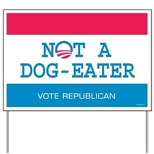 Not a Dog Eater Yard Sign