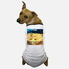 Great Sand Dunes National Mon Dog T-Shirt