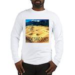 Great Sand Dunes National Mon Long Sleeve T-Shirt